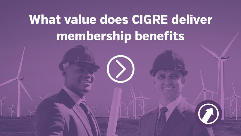 CIGRE benefits